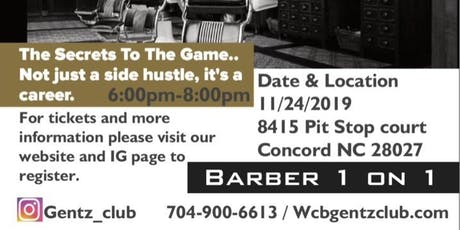 W.C.B Gentz Club Presents, Barber 1 on 1 tickets