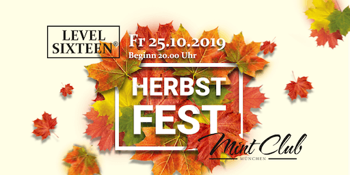 LEVEL SIXTEEN | Herbstfest