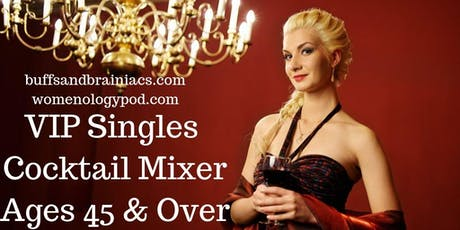 Upscale Cocktail Party - Singles 45 & Over tickets