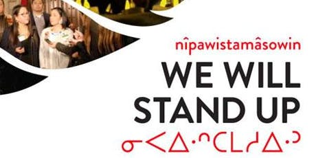 nîpawistamâsowin: We Will Stand Up — 2019 Zonta Film Festival, Friday tickets