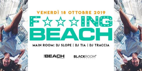 F***ing Beach - Friday 18 October  - Hip Hop & Reggaeton - The Beach Milano tickets