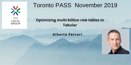 PASS November Event: Optimizing multi-billion row tables in Tabular tickets
