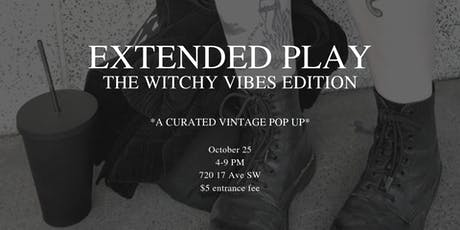 Extended Play: The Witchy Vibes Edition tickets