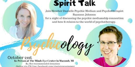 Spirit Talk: PSYCHIC-ology