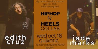 Hip Hop N Heels: Collab | Edith + Jade Marks