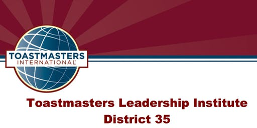 District 35 Toastmasters Winter Leadership Institute 2019: Seek, Learn, Grow!