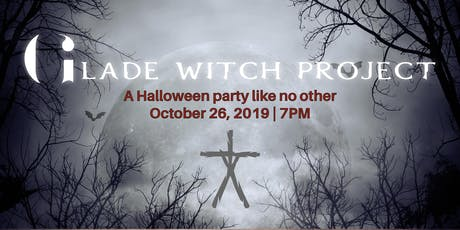 Glade Witch Project - A Halloween Party like no other! tickets