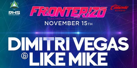 FRONTERIZO FEST ELECTRONIC MUSIC EDITION tickets