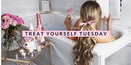 Treat Yourself Tuesday