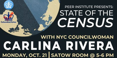 State of the Census with NYC Councilwoman Carlina Rivera