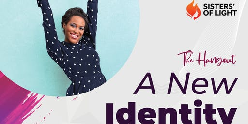 THE HANGOUT: A New Identity
