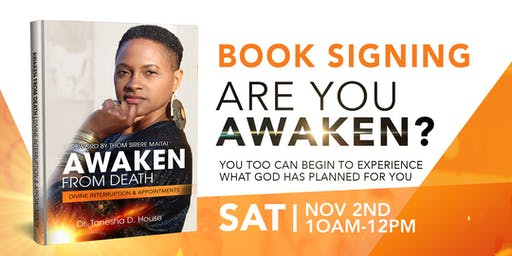 AWAKEN FROM DEATH | Book Signing