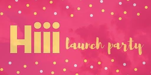 Hiii App Launch Party!