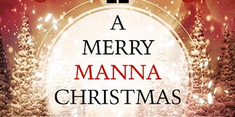 A Merry Manna Christmas 2019 tickets