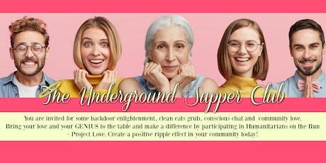The Underground Supper Club  tickets