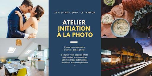 Atelier #2 - INITIATION A LA PHOTO - Apprendre à faire de belles photos