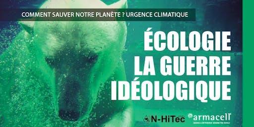 """Conférence """"Écologie: la guerre idéologique"""""""