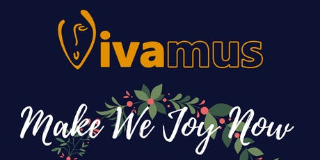 Make We Joy Now - A Choral Celebration of Christmas tickets