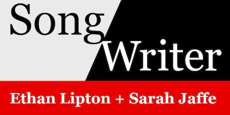 SongWriter: Ethan Lipton + Sarah Jaffe tickets