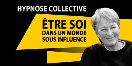 SORTIR DE L'HYPNOSE COLLECTIVE Avec Ghis (alias Ghislaine Lanctôt) billets