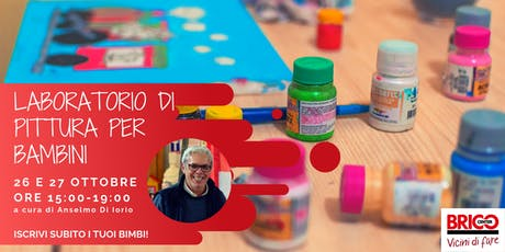 """Laboratorio gratuito """"Pittura per Bambini"""" di Bricocenter Bufalotta biglietti"""