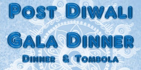 Post Diwali Gala Charity Dinner billets