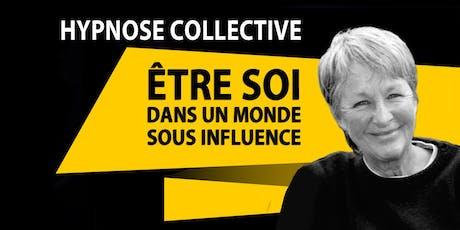 SORTIR DE L'HYPNOSE COLLECTIVE Avec Mme Ghis (Ghislaine Lanctôt) billets