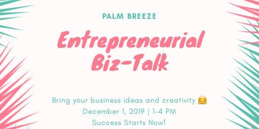 Palm Breeze Entrepreneurial Biz Talk