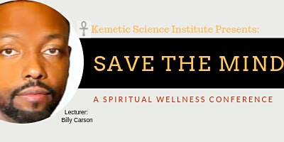 Save Your Mind Spiritual Wellness Conference
