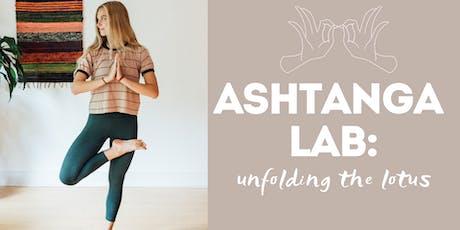 Ashtanga Lab: Unfolding the Lotus tickets