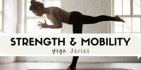 Strength & Mobility Yoga Series tickets