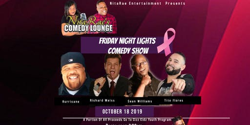 Friday Night Lights  Comedy  SHOW -NitaRae's Comedy Lounge