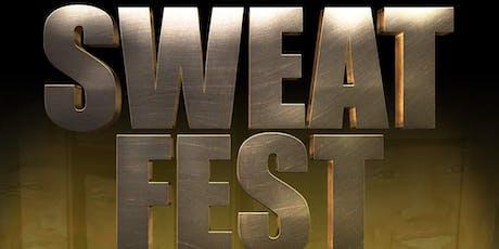 Sweat Fest tickets