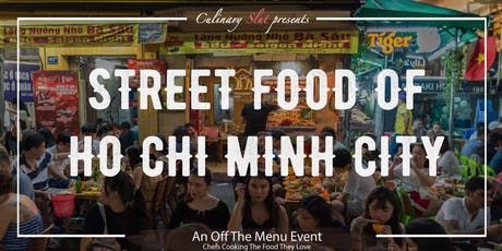 Street Foods of Ho Chi Minh City! tickets