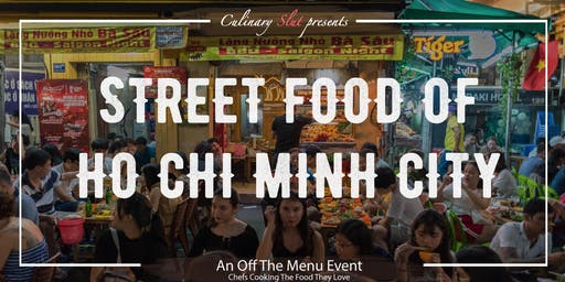 Street Foods of Ho Chi Minh City!
