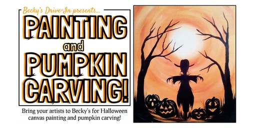 Becky's Drive In Presents: Halloween Painting & Pumpkin Carving!