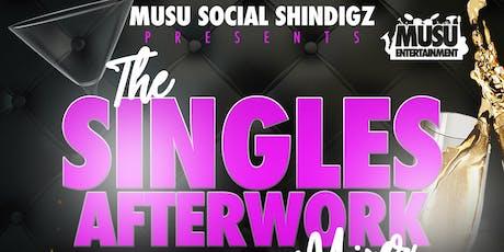 "Musu Social Shindigz ""The Singles Afterwork Mixer"" tickets"