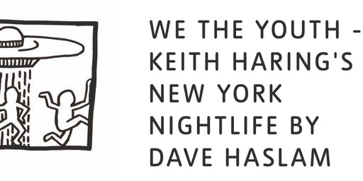 The Record Cafe 5th Birthday: Dave Haslam - Keith Haring's New York, and Sonic Youth Slept on My Floor pt2