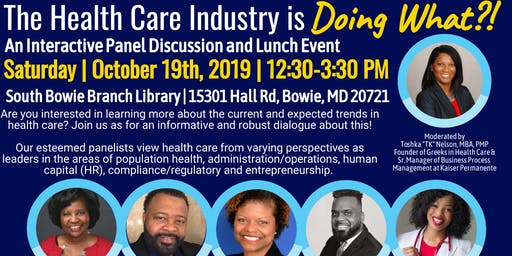 """The Health Care Industry is Doing What?!"" Lunch & Panel Discussion Event"