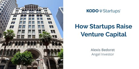 How Startups Raise Venture Capital tickets