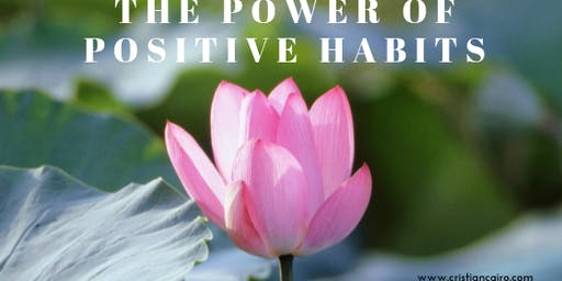 The Power of Positive Habits!