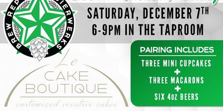 Beer & Treats Pairing w/ Le Cake Boutique tickets