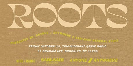 ROOTS: Presented by Anyone / Anywhere x Sari-Sari General Store tickets