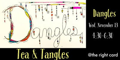 Tea & Tangles: Dangles