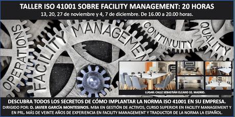 TALLER FM SOBRE ISO 41000 DE FACILITY MANAGEMENT (20 horas) entradas