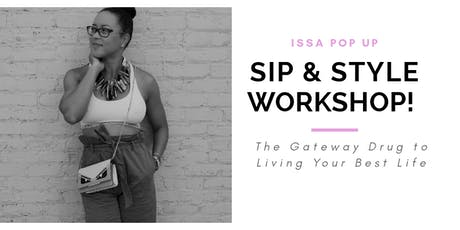 Pop Up Sip & Style Workshop tickets