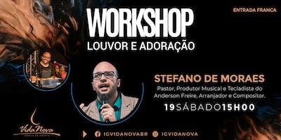 Workshop Louvor e Adoração com Stefano de Moraes