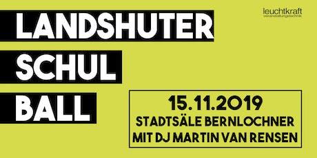 Landshuter Schulball Tickets