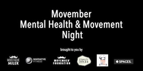 Movember Mental Health and Movement Night tickets