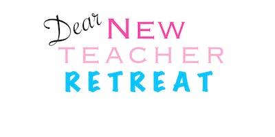Dear New Teacher Retreat
